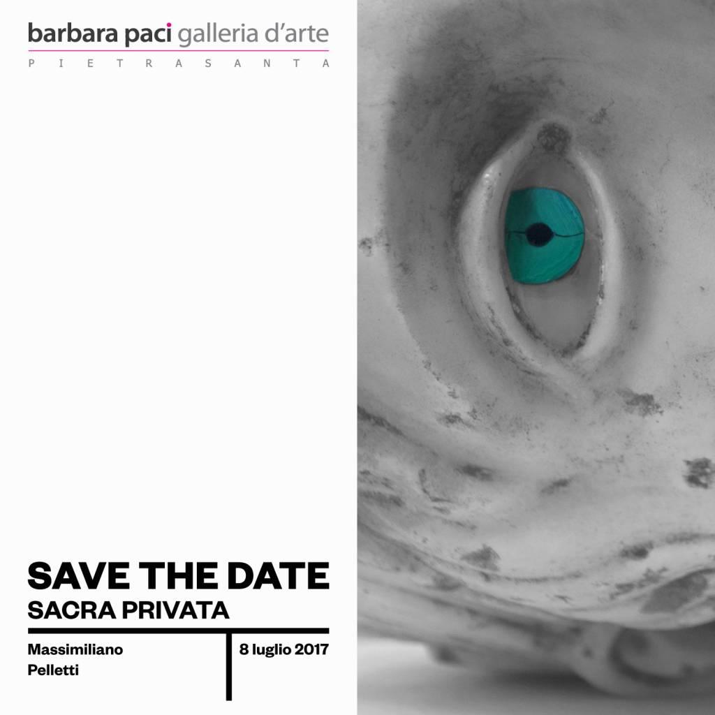 Massimiliano Pelletti - Sacra Privata - Barbara Paci Galleria d